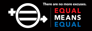 Equal Means Equal No More Excuses