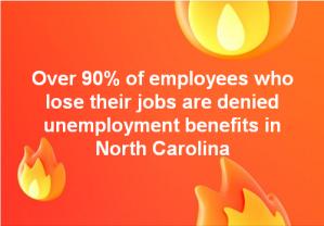Over90percentdeniedunemploymentbensinnc